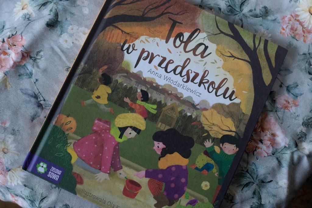 zdjęcie książki dla dzieci - Tola w przedszkolu