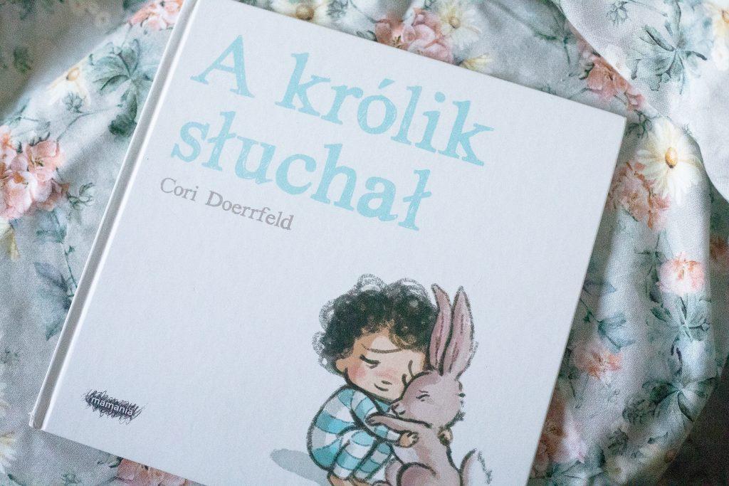 zdjęcie książki dla dzieci - A królik słuchał