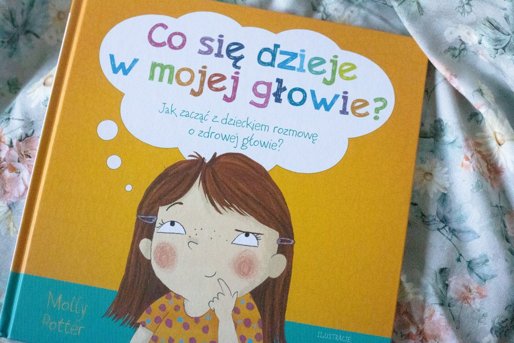 zdjęcie książki dla dzieci - co się dzieje w mojej głowie
